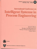 First International Conference on Intelligent Systems in Process Engineering