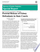 Pretrial Release Of Felony Defendants In State Courts