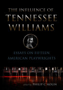 The Influence of Tennessee Williams Book