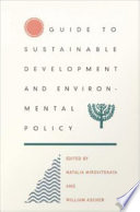Guide to Sustainable Development and Environmental Policy Book