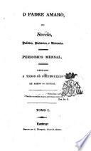 O padre amaro  ou Sov  la  politica  historica  e literaria  ed  by J J  Ferreira de Freitas    With  Appendice Book
