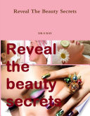 Reveal The Beauty Secrets