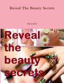 Reveal The Beauty Secrets