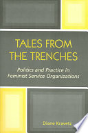 Tales from the Trenches