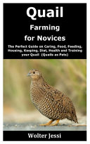 Quail Farming for Novices