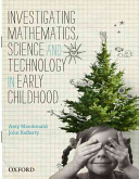 Investigating Mathematics Science And Technology In Early Childhood