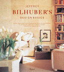 Jeffrey Bilhuber s Design Basics