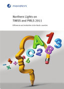 Northern Lights on TIMSS and PIRLS 2011