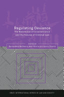 Regulating Deviance Book