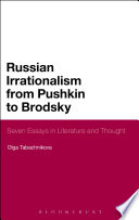 Russian Irrationalism from Pushkin to Brodsky