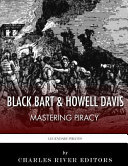 Black Bart & Howell Davis