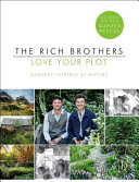 Rich Brothers - Love Your Plot