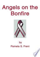 Angels on the Bonfire