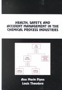 Health  Safety  and Accident Management in the Chemical Process Industries  Second Edition