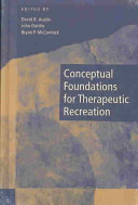 Conceptual Foundations for Therapeutic Recreation