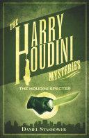 The Houdini Specter