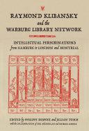 Raymond Klibansky and the Warburg Library Network