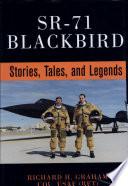 SR-71 Blackbird : Stories, Tales, and Legends