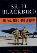 SR 71 Blackbird   Stories  Tales  and Legends