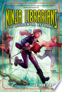 The Ninja Librarians The Accidental Keyhand