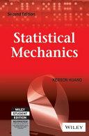 STATISTICAL MECHANICS, 2ND ED