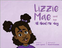 Lizzie Mae and Her All about Me Day
