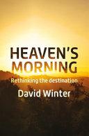 Heaven's Morning Breaks