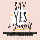 Say Yes to Yourself Pdf/ePub eBook