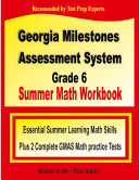 Georgia Milestones Assessment System Grade 6 Summer Math Workbook