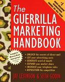 The Guerrilla Marketing Handbook