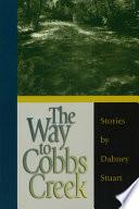 The Way to Cobbs Creek