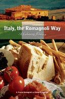 Italy  the Romagnoli Way