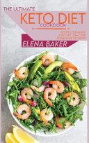 The Ultimate Keto Diet Cookbook