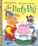 Richard Scarry's The Party Pig Pdf/ePub eBook