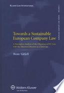 Towards A Sustainable European Company Law