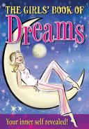 The Girl s Book Of Dreams