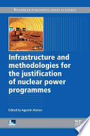 Infrastructure and Methodologies for the Justification of Nuclear Power Programmes