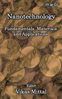 Nanotechnology  Fundamentals  Materials and Applications