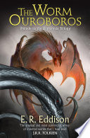 Read Online The Worm Ouroboros: The Prelude to Zimiamvia For Free