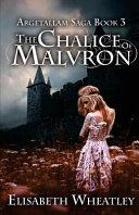 The Chalice of Malvron