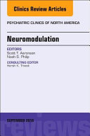 Neuromodulation  an Issue of Psychiatric Clinics of North America