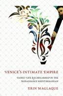 Venice s Intimate Empire