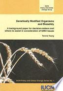 Genetically Modified Organisms and Biosafety Book