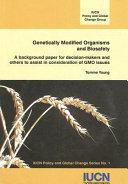 Genetically Modified Organisms and Biosafety