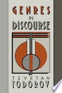 """""""Genres in Discourse"""" by Todorov, Tzvetan Todorov, Catherine Porter"""
