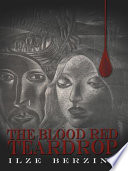 The Blood Red Teardrop