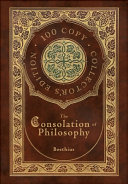 The Consolation of Philosophy  100 Copy Collector s Edition  Book PDF