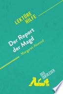 Der Report der Magd von Margaret Atwood (Lektürehilfe)