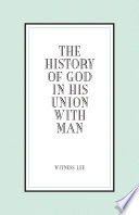 The History of God in His Union with Man