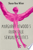 Margaret Atwood S Fairy Tale Sexual Politics